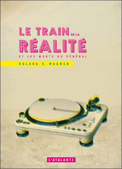 Le train de la realite
