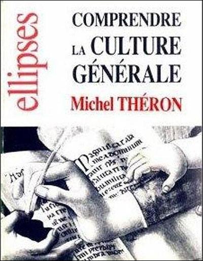 Comprendre la culture générale
