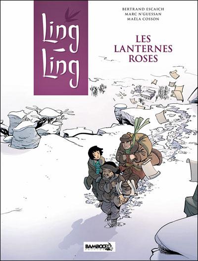 Ling Ling - tome 2 - Les lanternes roses