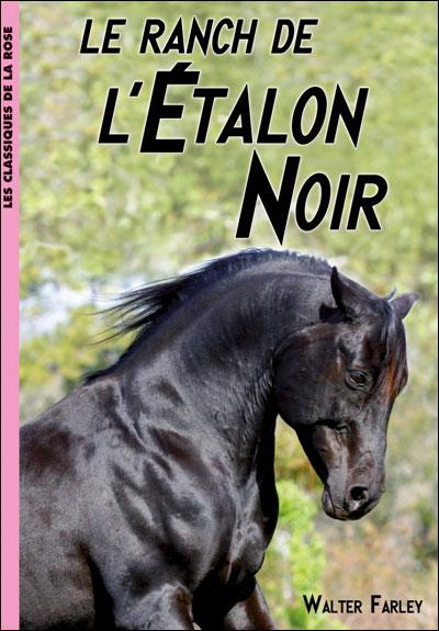 L'Étalon noir 03 - Le ranch de l'Étalon Noir