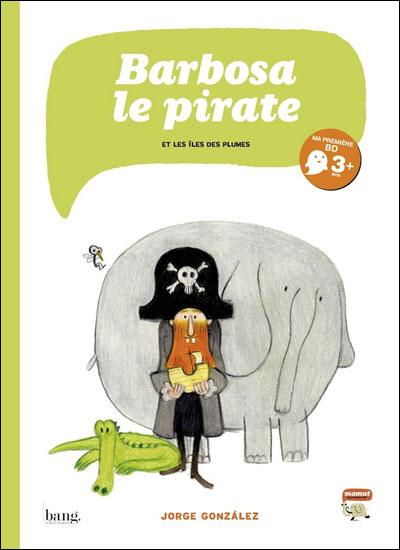 Barbosa, le pirate et l'île des plumes