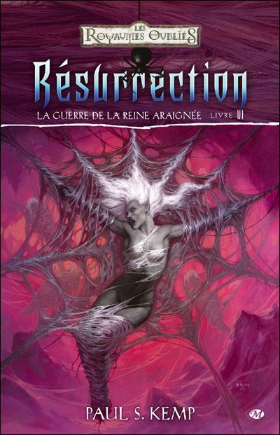 La Guerre de la Reine Araignée, T6 : Résurrection