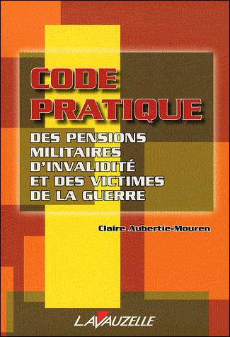 Code pratique des pensions militaires d'invalidité et victimes de guerre