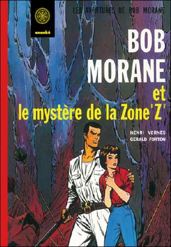 Bob Morane et le mystère de la zone Z