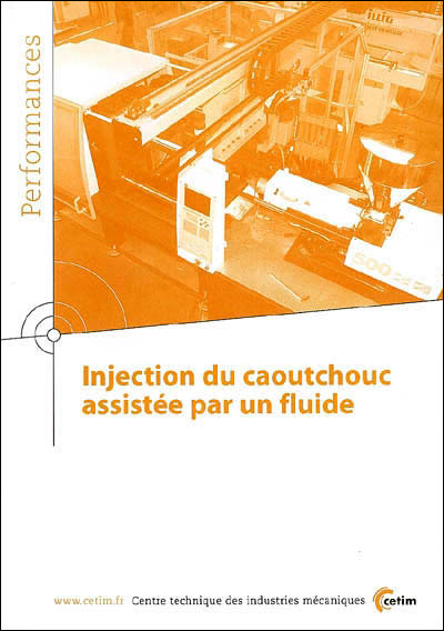 Injection du caoutchouc assistée par un fluide