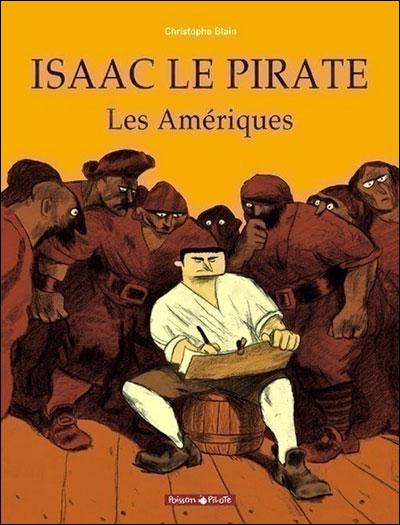 Isaac le pirate - Contient Les Amériques, Les glaces; Olga : Isaac le pirate