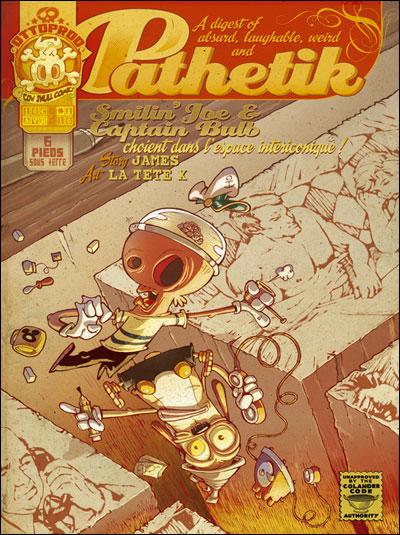 Pathetik - Tome 1 : Smilin'Joe et Captain Bulb choient dans l'espace intericonique !
