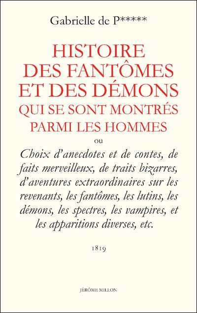 Histoire des fantomes et des demons qui se sont montres
