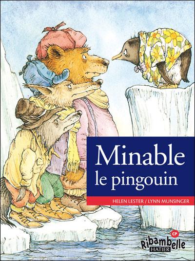 Ribambelle CP série verte éd. 2009 - Minable le pingouin - Album 3