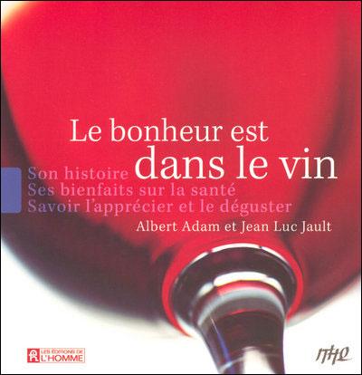 Bonheur est dans le vin