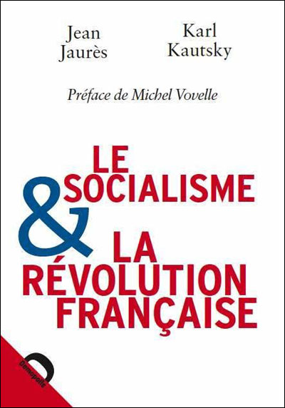 Le socialisme et la revolution francaise