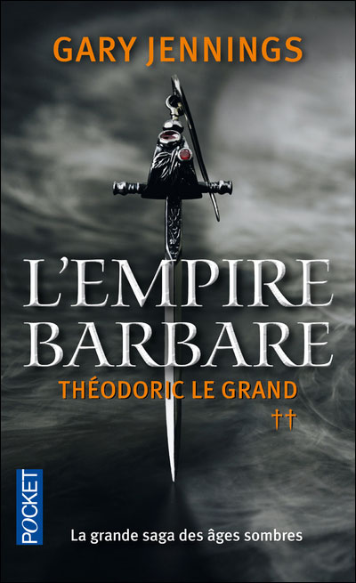 L'empire barbare - tome 2 Théodoric Le Grand