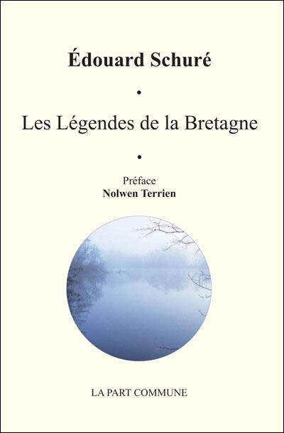 Les légendes de la Bretagne