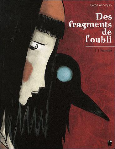 Des fragments de l'oubli - Tome 1 : Des fragments de l'oubli