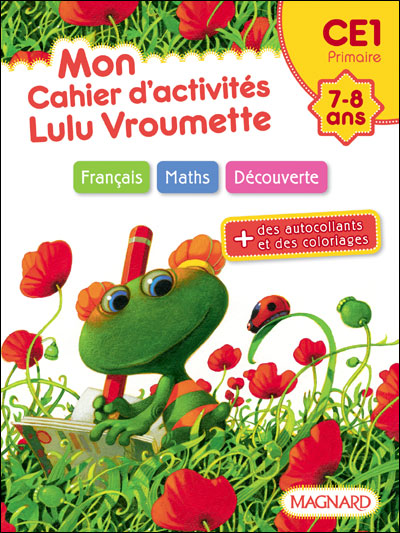 Lulu Vroumette -  : Mon cahier d'activités CE1