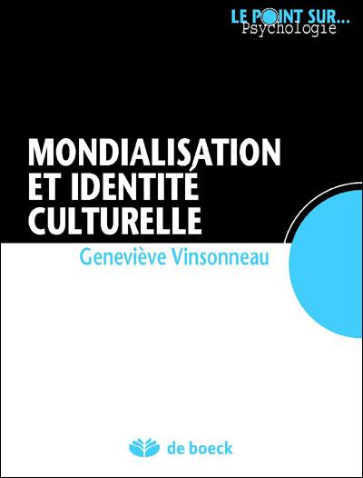 Mondialisation et identité culturelle