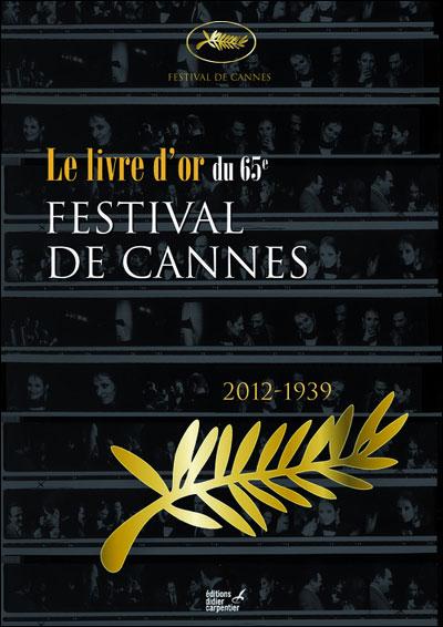 Le livre d'or du 65è Festival de Cannes