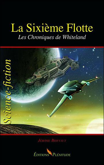 La sixième flotte - Les Chroniques de Whiteland