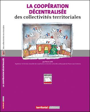 La coopération decentralisée des collectivités territoriales