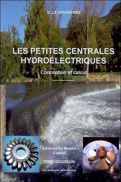 Les petites centrales hydroelectriques. conception et calcul