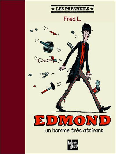 Edmond, un homme tres attirant