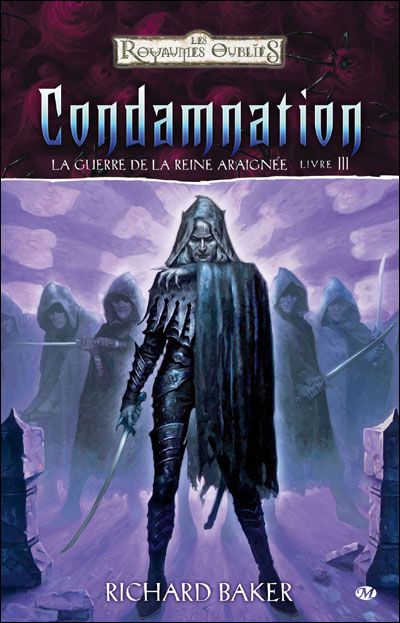 La Guerre de la Reine Araignée, T3 : Condamnation
