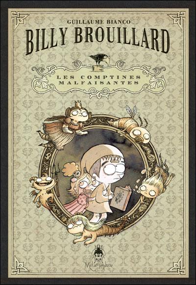Billy Brouillard - Coffret Les Comptines Malfaisantes T01 Nouvelle Edition