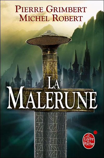 La Malerune -  : La Malerune : trilogie complète