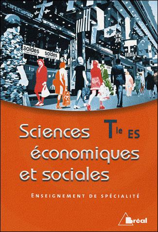 Sciences économiques et sociales Term ES enseignement de spécialité