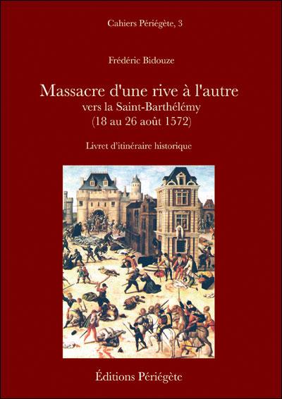 Massacre d'une rive à l'autre vers la Saint-Barthélémy