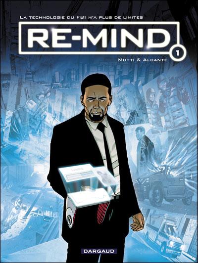 """Présentation animée de """"Re-mind"""" tome 1 de Mutti et Alcante"""