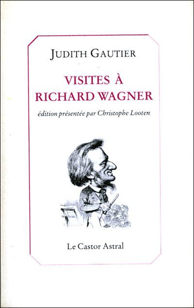 Visites à Richard Wagner
