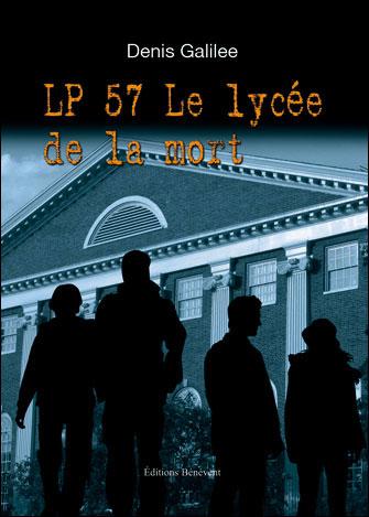 LP 57, le lycée de la mort