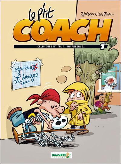 Le petit coach - tome 1 - Celui qui sait tout...ou presque
