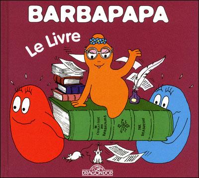 Barbapapa -  : Le livre