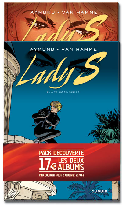 Lady S - Pack 2 volumes Tome 1  et Tome 2 : Lady S