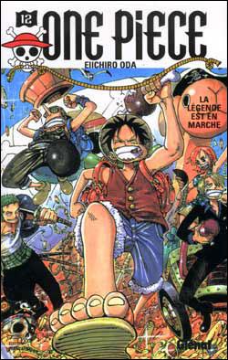 One Piece - Tome 12 : La légende est en marche
