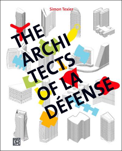 The Architects of la Defense