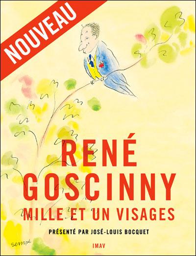 René Goscinny mille et un visages