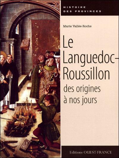 Le Languedoc-Roussillon des origines à nos jours
