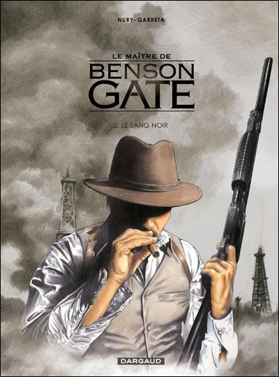 Le Maître de Benson Gate - Le Sang noir