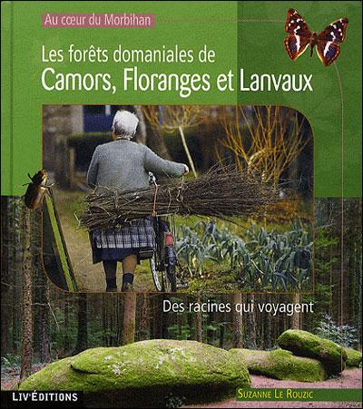 Les forêts domaniales de Camors, Floranges et Lanvaux