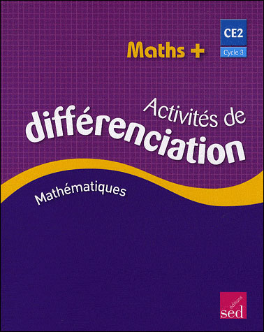 Maths+ ce2-classeur activ.differenciation-ed.2009