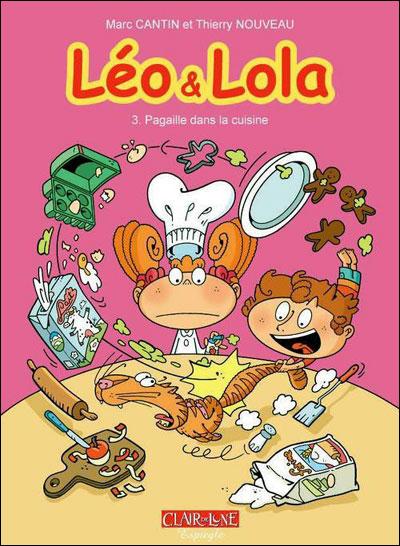 Léo et Lola - Tome 03 : Léo et Lola - tome 3 Pagaille dans la Cuisine
