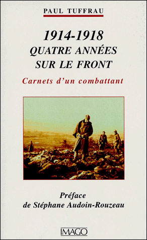 1914-1918, Quatre années sur le front