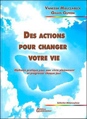 Des actions pour changer votre vie