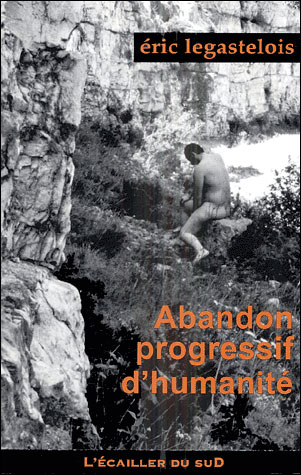 Abandon progressif d'humanité
