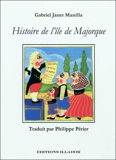 Histoire de l´île de Majorque - Gabriel Janer Manila  (Auteur)