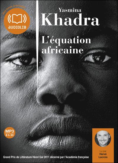YASMINA KHADRA - L'ÉQUATION AFRICAINE  [MP3 160KBPS]