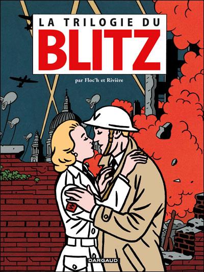 Blitz, Underground, Black out et autres histoires du Blitz